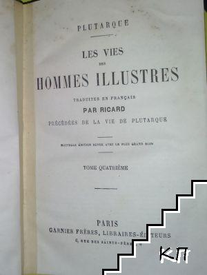 Les Vies Des Hommes Illustres. Vol. 4
