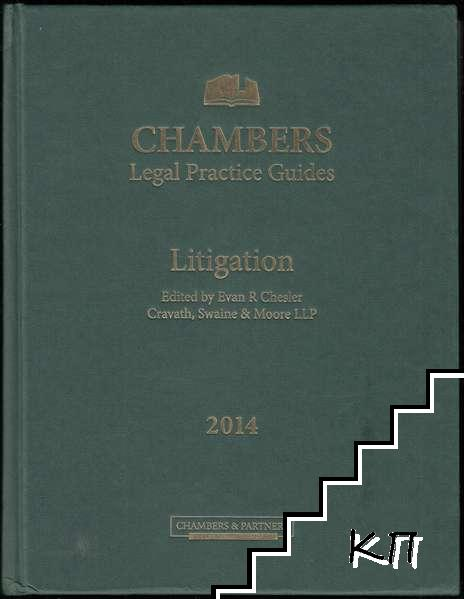 Chambers Legal Practice Guides: Litigation 2014