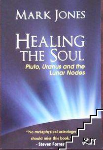 healing the soul pluto uranus and the lunar nodes