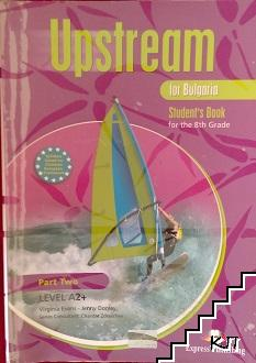 Upstream for Bulgaria. Student's Book. Level A2+