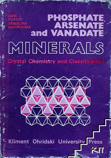 Phosphate, Arsenate and Vanadate Minerals