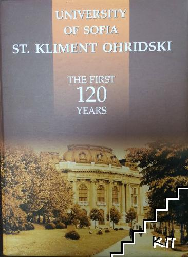 University of Sofia St. Kliment Ohridski. The first 120 years