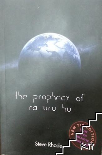 The prophecy of ra uru hu