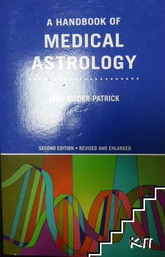 A Handbook of Medical Astrology