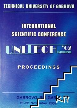 International scientific conference Unitech Gabrovo 2002 / Международна научна конференция Unitech Габрово 2002