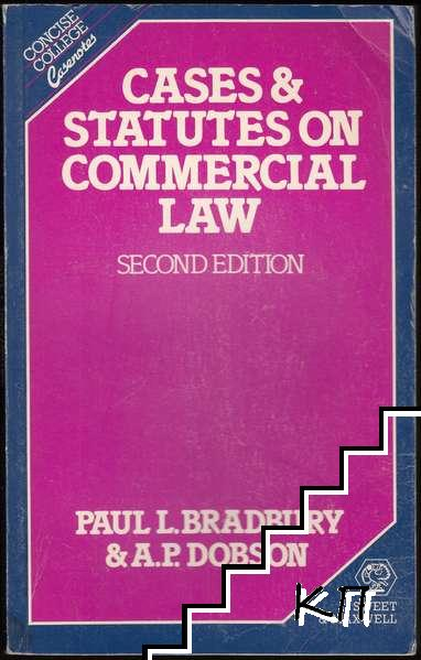 Cases and Statutes on Commercial Law