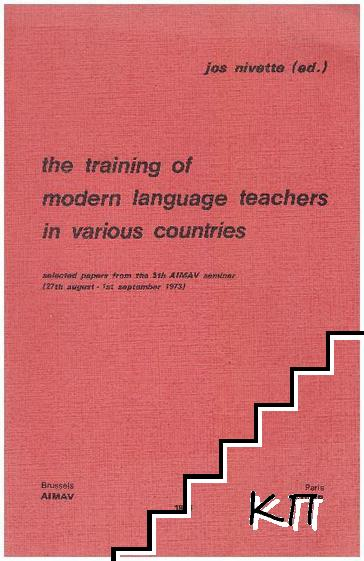 The training of modern language teachers in various countries