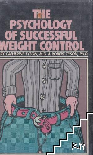 The Psychology of Successful Weight Control