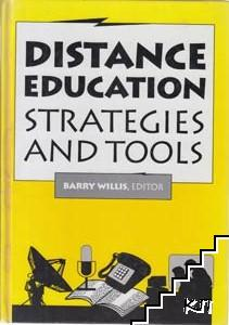 Distance Education: Strategies and Tools