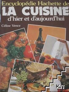 Encyclopédie Hachette de La Cuisine d'hier et d'aujourd'hui