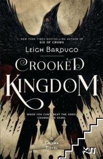 Crooked Kingdom. Book 2