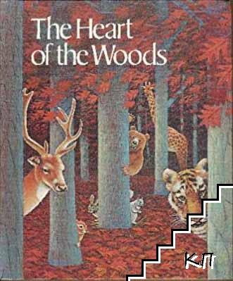 The Heart of the Woods