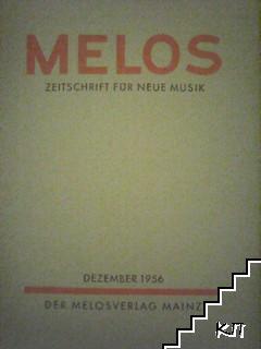 Melos: Zeitschrift für neue Musik. Dezember / 1956