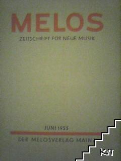 Melos: Zeitschrift für neue Musik. Juni / 1955