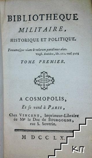 Bibliothèque militaire, historique et politique. Tome 1-2