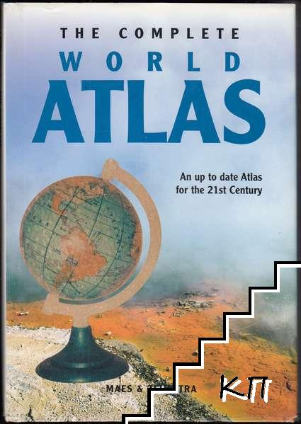 The Complete World Atlas: An up to date Atlas for the 21st Century