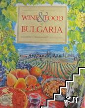 Wine & Food of Bulgaria