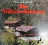 Alte Volksarchitektur