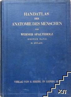 Handatlas der anatomie des Menschen. Band 1