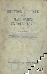 La Situation Juridique des Macedoniens en Yougoslavie