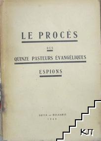 Les Procès des quinze Pasteurs Evangeliques espions