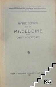 Aveux Serbes sur la Macedoine
