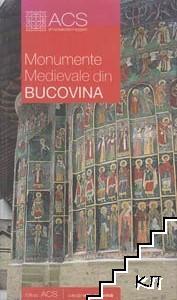 Monumente Medievale din Bucovina