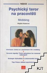 Psychichký teror na pracovišti: Mobbing