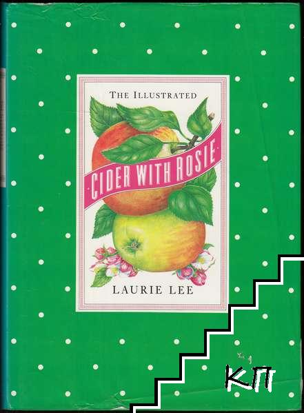 Cider with Rosie: The Illustrated