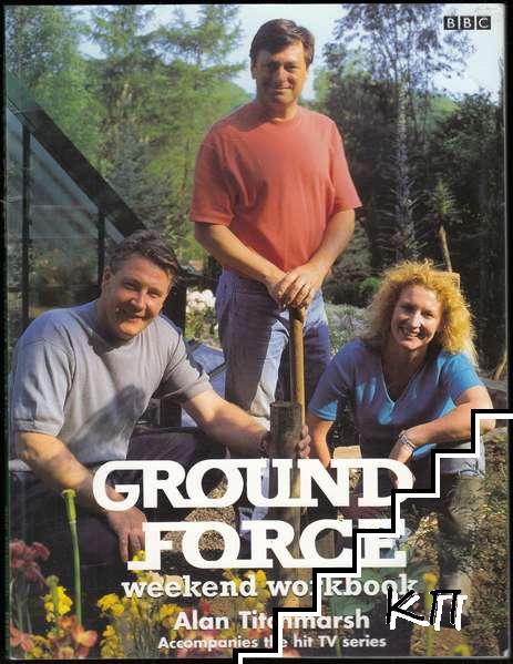 """""""Ground Force"""": Weekend Workbook"""