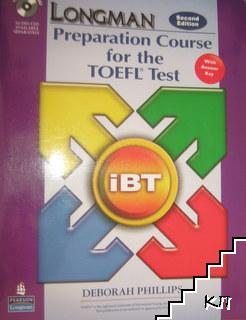 Longman Preparation Course for the TOEFEL Test: IBT