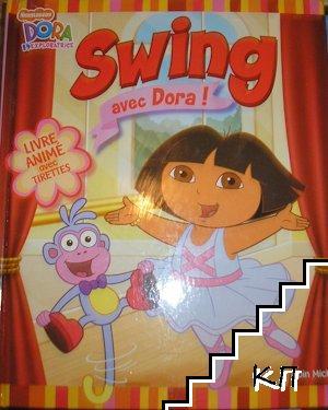 Swing avec Dora!