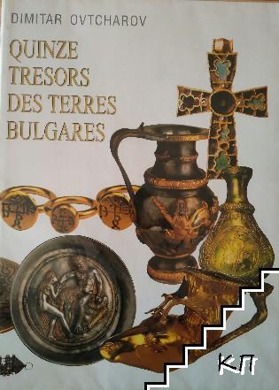 Quinze tresors des terres Bulgares