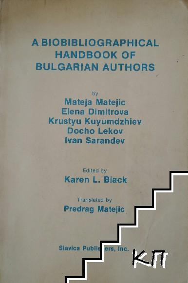 A Biobibliographical Handbook of Bulgarian Authors