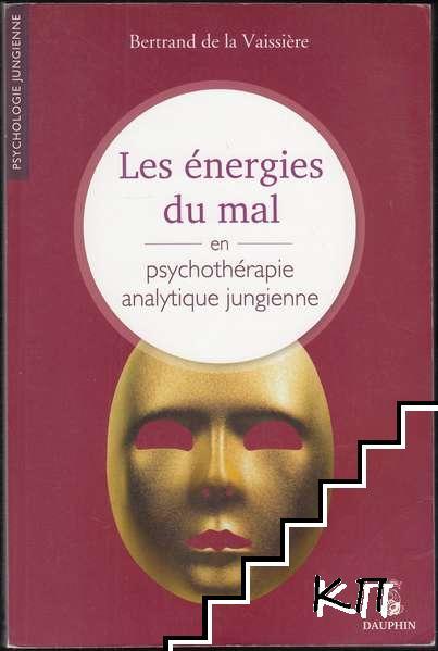 Les énergies du mal en psychothérapie analytique jungienne