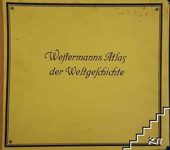Westermanns Atlas der Weltgeschichte. Teil 1: von Westermanns Weltatlas