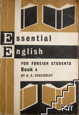 Essential English for Foreign Students. Book 4