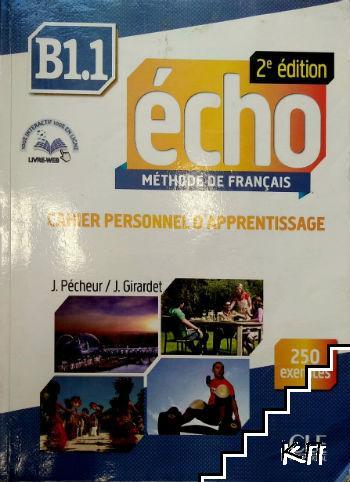 Echo B1.1. Cahier personnel d'apprentissage