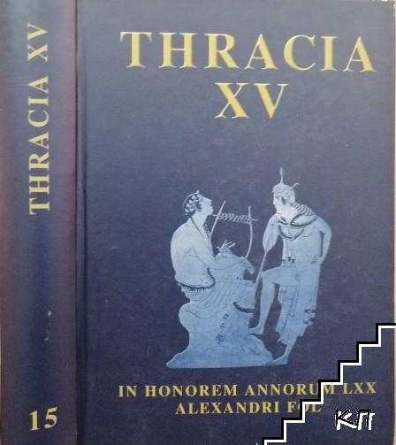 Thracia XV: In Honour of Alexander Fol 70th Anniversary