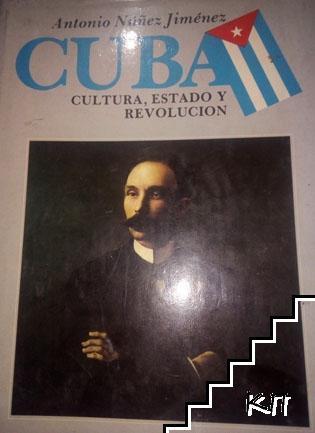 Cuba, cultura, estado y revolución