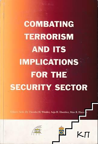 Combating Terrorism and Its Implications for the Security Sector