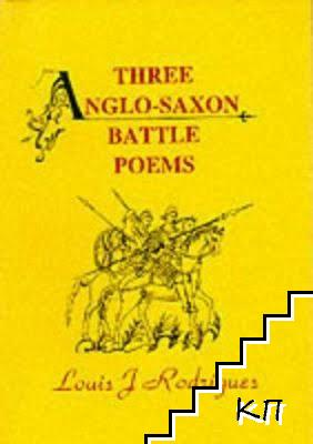 Thee Anglo-Saxon Battle Poems