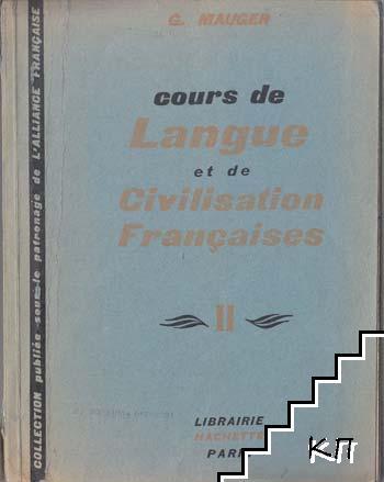 Course de Langue et de Civilisation Françaises. Tome 2