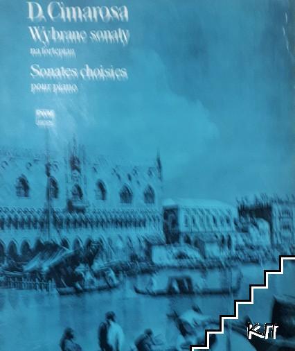 Wy brane sonaty na fortepian. Sonates chisies poir piano. D. Cimarosa