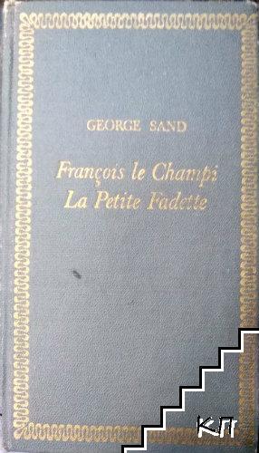 François le Champi. La Petite Fadette