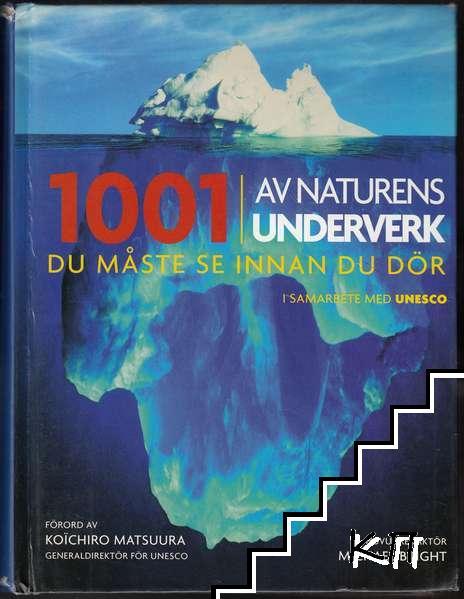 1001 av naturens underverk du måste se innan du dör
