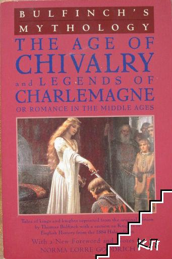 The Age of Chivslry and Legends of Charlemagne or Romance in the Middle Ages