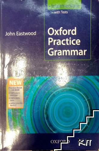 Oxford Practice Grammar. Intermediate with Tests