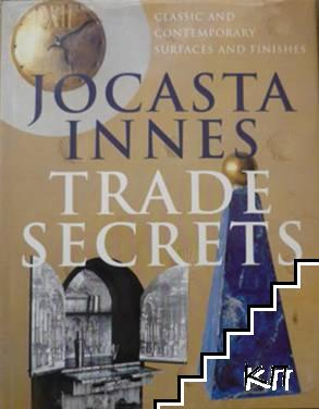 Trade Secrets: Classic and Contemporary Surfaces and Finishes