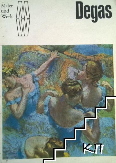 Maler und Werk. Degas